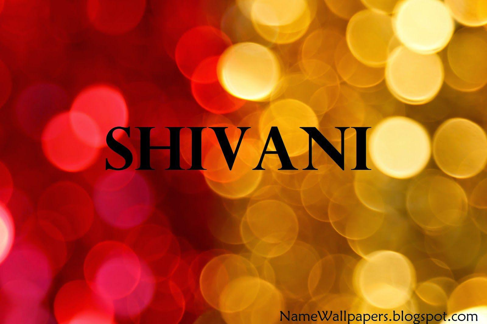 Shivani Name Wallpaper fedinvestonline Best Games Wallpapers