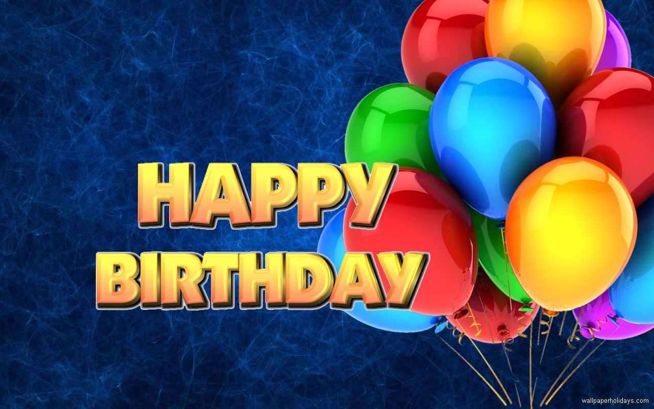 Happy Birthday Hd Desktop Wallpaper Widescreen High Definition
