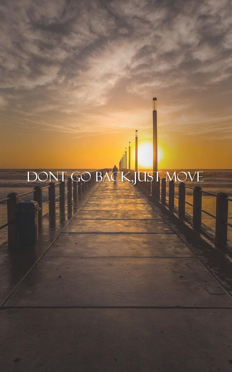 Moving On Quote Moving On Quote Wallpapers Android Apps On Google Play 800X1280
